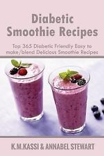 2-DAY SHIPPING | Diabetic Smoothie Recipes: Top 365 Diabetic Friendly, PAPERBACK