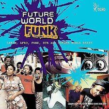 Future World Funk (CD, May-2000, Ocho (USA))