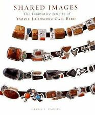 Shared Images: The Innovative Jewelry of Yazzie Johnson and Gail Bird-ExLibrary