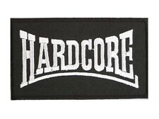 HARDCORE Punk Dance Rave Music Embroidered Iron Sew On Jeans Shirt Badge Patch