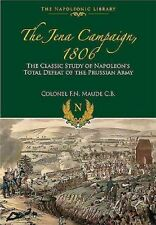 The Jena Campaign by Colonel F. N. Maude (Hardback, 2015)
