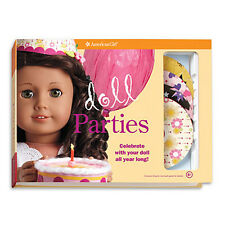 American Girl DOLL PARTIES KIT ~ NEW ~ Party idea book, plates, hats & more!