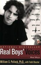 Real Boys' Voices: Boys Speak out about Drugs, Sex, Violence, Bullying, Sports,