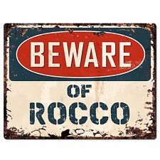 PBFN 0645 Beware of ROCCO Plate Rustic Chic Sign man cave Decor Funny Gift