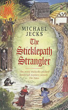 The Sticklepath Strangler (Medieval West Country Mysteries), By Michael Jecks,in