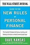 The Wall Street Journal Guide to the New Rules of Personal Finances : The...