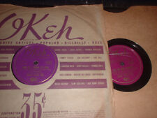 78RPM 2 Okeh by Tommy Tucker,Kiss the Boys Goodby How Do Know Its Real/Loretta V
