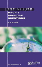 Last Minute MRCP 1 Practice Questions by W.Stephen Waring (Paperback, 2006)