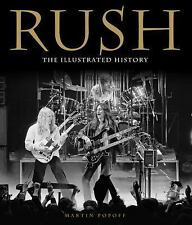 Rush : The Illustrated History by Martin Popoff (2013, Hardcover)