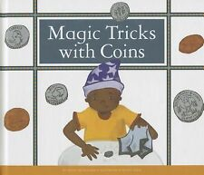 Magic Tricks with Coins (Make Your Own Fun)