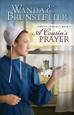 A Cousin's Prayer (Indiana Cousins), Brunstetter, Wanda E., Good Book