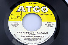 Jonathan Edwards: Stop and Start it All Again / That's the Way.. [Unplayed Copy]