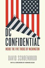 DC Confidential : Inside the Five Tricks of Washington by David Schoenbrod...