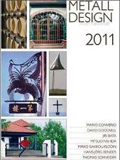 2011 International Metal Design Annual/blacksmithing