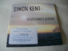 SIMON KENT - EVERYTHING'S ALRIGHT - 2013 PROMO CD SINGLE