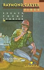 Vintage Contemporaries: Fires : Essays, Poems, Stories by Raymond Carver...