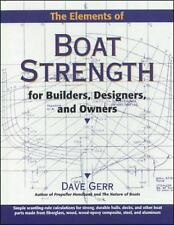 The Elements of Boat Strength : For Builders, Designers, and Owners by Dave Ger…