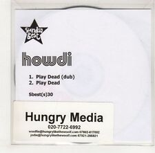 (GS858) Howdi, Play Dead - DJ CD