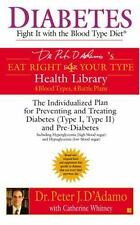 Diabetes: Fight It with the Blood Type Diet (Dr. Peter J. D'Adamo's Eat Right 4