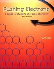 Pushing Electrons: A Guide for Students of Organic Chemistry by Weeks, Daniel P