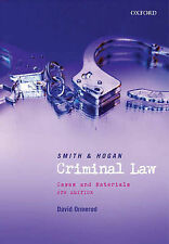 Smith and Hogan Criminal Law: Cases & Materials: Cases and Materials, David Orme