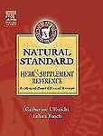 Natural Standard Herb and Supplement Reference: Evidence-Based Clinical Reviews