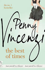 The Best of Times by Penny Vincenzi (Headline Review Paperback, 2010)
