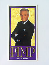 SERIAL KILLER brand Sticker PIMP Bob Barker - The Price is Right Parody - RARE