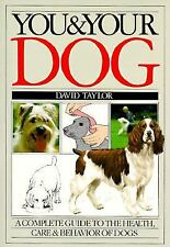 You and Your Dog by David Taylor and Peter Scott (1986, Paperback)