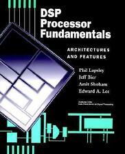 DSP Processor Fundamentals : Architectures and Features (IEEE Press Se-ExLibrary