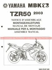 YAMAHA / MBK TZR50 TZR 50 2003 5WX-F8107-W0 Manuel d'assemblage Assembly Manual