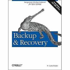 Backup and Recovery : Inexpensive Backup Solutions for Open Systems by W....