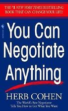 You Can Negotiate Anything : The World's Best Negotiator Tells You How to Get...