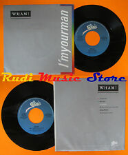 LP 45 7'' WHAM!I'm your man Do it right 1985 italy EPIC EPC A 6716 (*) cd mc dvd