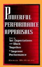 Excellent, Powerful Performance Appraisals: How to Set Expectations and Work Tog