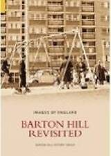 Barton Hill Revisited (Images of England),Barton Hill History Group,New Book mon