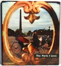 THE PARIS I LOVE Clebert France History Guide People Travel Lots Of Photographs