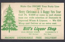 1957 POSTAL CARD BILLS LIQUOR STORE FLUSHING NY XMAS & NEW YEAR SALE