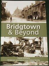 BRIDGTOWN LOCAL HISTORY - Staffordshire People Places Staffs Community Events