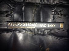 Kiyo's Story : A Japanese-American Family's Quest for the American Dream by K...