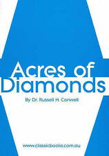 Acres of Diamonds by Russell H. Conwell (Undefined, 2004)
