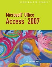 Microsoft Office Access 2007-Illustrated Brief (Illustrated)