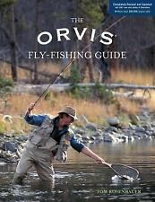 The Orvis Fly-Fishing Guide, Completely Revised and Updated with Over 400 New Co