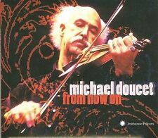 From Now On [Slipcase] by Michael Doucet (CD, Aug-2008, Smithsonian Folkways Rec