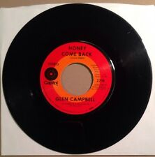 "Glen Campbell - Honey Come Back / Where Do You Go - VG 7"" 45 RPM Single"