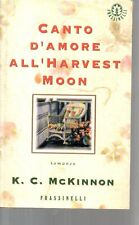 X29 Canto d'amore all'harvest moon -K.C. McKinnon -Frassinelli 1997