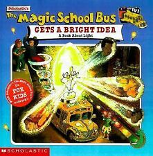 The Magic School Bus: Gets A Bright Idea, The: A Book About Light-ExLibrary
