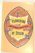 PLOUGHING BY STEAM by Tyler & Haining 1970 4  live steam Engine myford lathe