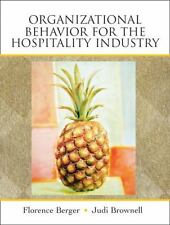 Organizational Behavior for the Hospitality Industry by Florence Berger, Judi B