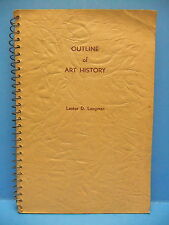 Outline Of Art History Lester D Longman 1950 SC Book, State University Of Iowa